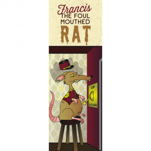 'Francis The Foul Mouthed Rat' Bookmark